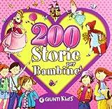 Scarica Libro 200 Storie Per Bambine (PDF,EPUB,MOBI) Online Italiano Gratis