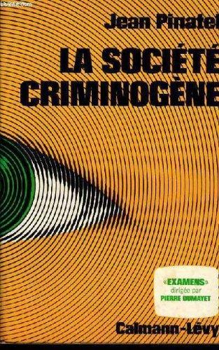 La societe criminogene