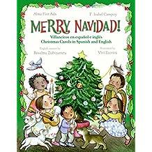 Merry Navidad!: Villancicos En Espanol E Ingles/Christmas Carols in Spanish and English