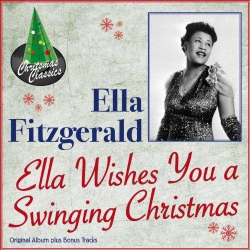 Ella Wishes You A Swinging Christmas Original Album Plus