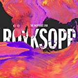 Songtexte von Röyksopp - The Inevitable End