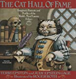 The Cat Hall of Fame: Imaginary Portraits of the World's Most Famous Felines