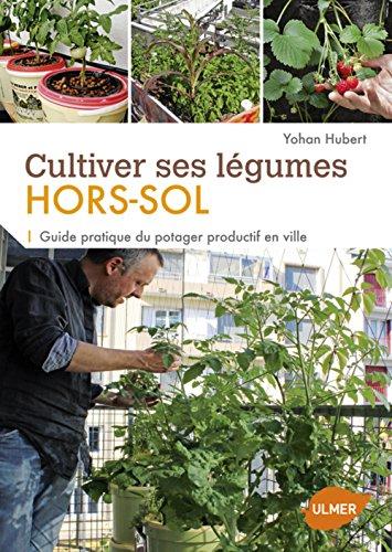 """<a href=""""/node/30607"""">Cultiver ses légumes hors-sol : Guide pratique du potager productif en ville</a>"""