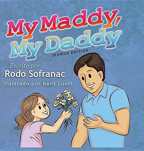 My Maddy, My Daddy - Spanish Edition por Rodo Sofranac