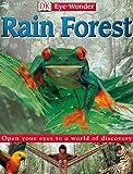 Rain Forest (Eye Wonder)