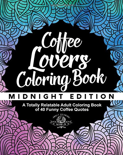 Coffee Lover's Colouring Book