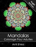 Telecharger Livres Mandala Livre de coloriage pour adultes Night Edition Anti Stress Bonus 60 Mandalas gratuites PDF pour imprimer (PDF,EPUB,MOBI) gratuits en Francaise