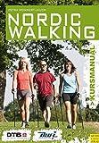 Kursleitermanual Nordic Walking (Kursmanual) -