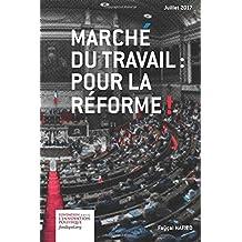 Marché du travail : pour la réforme !