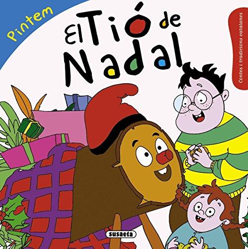 El Tió de Nadal (Contes i tradicions catalanes colorir) por Mònica Abad