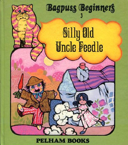 Silly old Uncle Feedle