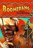 Boomerang by Alan Hutcheson