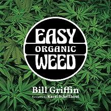 Easy Organic Weed