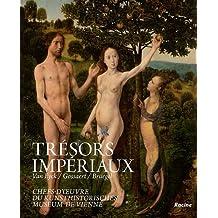Trésors impériaux : Van Eyck, Gossaert, Bruegel - Chefs-d'oeuvre du Kunsthistorisches, Museum de Vienne
