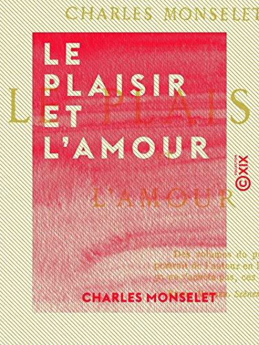 Couverture du livre Le Plaisir et l'Amour