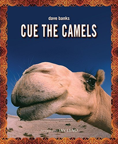 Cue the Camels by Dave Banks (2014-02-06) (Bank Camel)