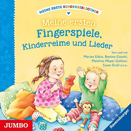 Meine ersten Fingerspiele, Kinderreime und Lieder (Meine erste Kinderbibliothek)