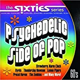 The Sixties: Psychedelic Side of Pop