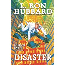 Disaster: Mission Earth Volume 8 (Mission Earth series)