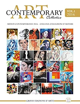 Contemporary Art Collection Vol.1 di [Edizioni Grifio]