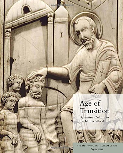 age-of-transition-byzantine-culture-in-the-islamic-world