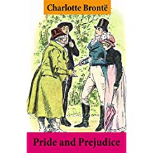 Pride and Prejudice (Unabridged with the original watercolor illustrations by C.E. Brock) (English Edition)