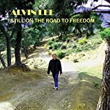 Still on the Road to Freedom