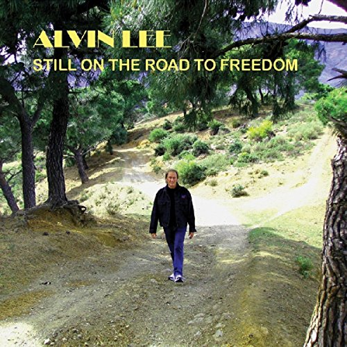 Alvin Lee: Still on the road to freedom (Audio CD)
