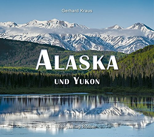 Download Alaska und Yukon (Bildband)