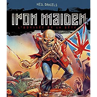 Iron Maiden, l'odyssée de la bête (réédition)