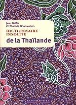 Dictionnaire Insolite de la Thailande de Baffie