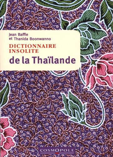 Dictionnaire insolite de la Thailande