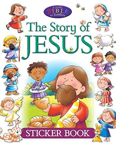 The Story of Jesus Sticker Book (Candle Bible for Toddlers)