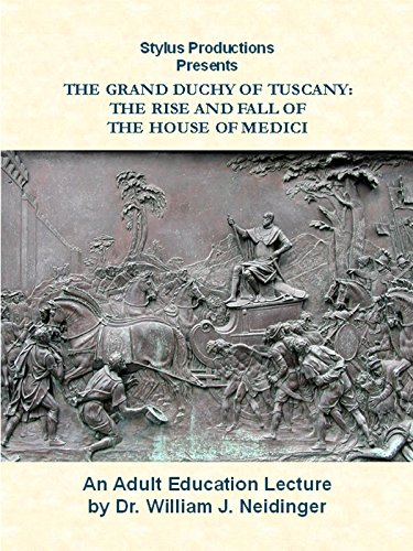 the-grand-duchy-of-tuscany-the-rise-and-fall-of-the-house-of-medici-ov