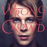 Wrong Crowd (Deluxe)