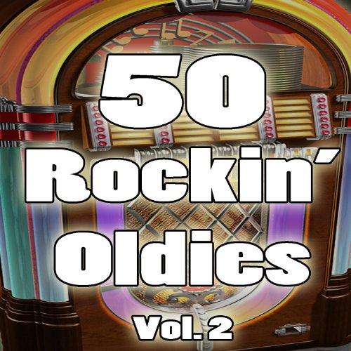 50 Rockin' Oldies, Vol. 2