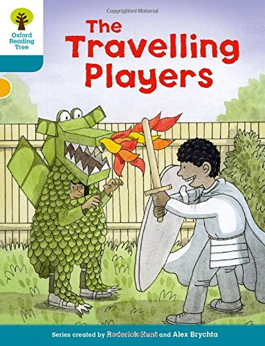 Oxford Reading Tree Biff, Chip and Kipper Stories Decode and Develop: Level 9: The Travelling Players