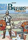 Balears Abans i Ara 5: Vandals i Bizantins par Bou