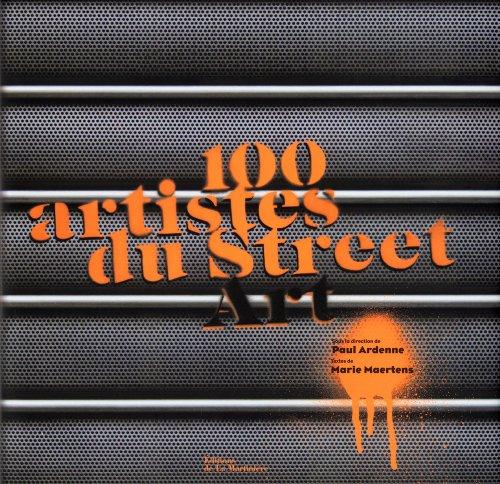 100 [Cent] artistes du street art