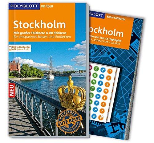 POLYGLOTT on tour Reiseführer Stockholm: Mit großer Faltkarte, 80 Stickern und individueller App