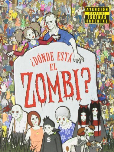¿Dónde está el zombi? (En busca de...) por Paul Moran