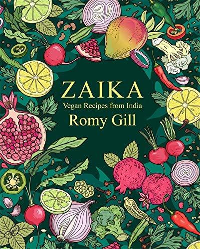 Zaika: Vegan recipes from India (English Edition)