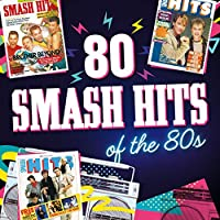 80 Smash Hits of the 80s