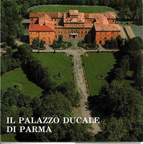 Il Palazzo Ducale di Parma