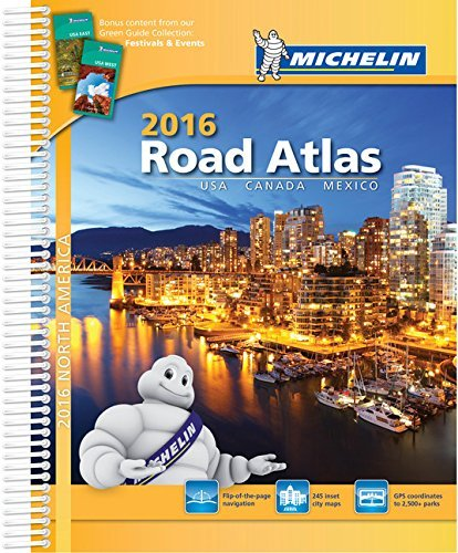 USA, Canada, Mexico 2016 - Michelin road atlas (A4-Spiral) (Michelin Tourist and Motoring Atlas) by Michelin (Illustrated, 1 Jul 2015) Spiral-bound