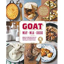 Goat: Meat, Milk, Cheese: Meat, Milk, Cheese