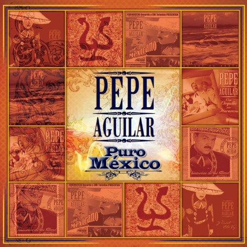 Puro Mexico (Pepe Aguilar-cds)