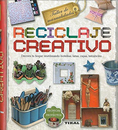 Reciclaje Creativo (Taller de Manualidades) por Susaeta Publishing Inc