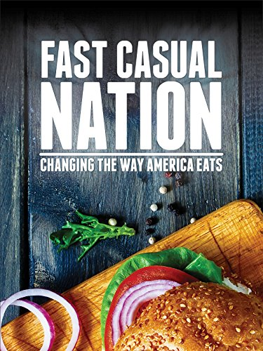 Fast Casual Nation [OV] Fast-casual-food