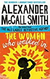 The Woman Who Walked in Sunshine (No. 1 Ladies' Detective Agency) Book 16: Mma Ramotswe 16